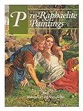 Pre-Raphaelite Paintings from Manchester City Art Gallery Julian Treuherz