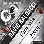 Fünf vor zwölf (Sean King & Michelle Maxwell 5) | David Baldacci