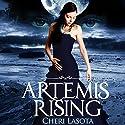 Artemis Rising (       UNABRIDGED) by Cheri Lasota Narrated by Caprisha Page