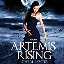 Artemis Rising (       UNABRIDGED) by Cheri Lasota Narrated by Caprisha Page