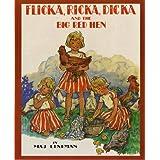 Flicka, Ricka, Dicka and the Big Red Hen ~ Maj Lindman