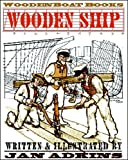 Wooden Ship [Hardcover]
