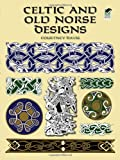 Celtic and Old Norse Designs (Dover Pictorial Archive) (0486412296) by Davis, Courtney