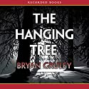 The Hanging Tree: A Starvation Lake Mystery Audiobook by Bryan Gruley Narrated by Rich Orlow