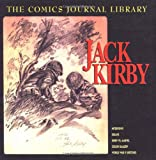 Jack Kirby: TCJ Library Vol. 1 (The Comics Journal) (1560974346) by Groth, Gary