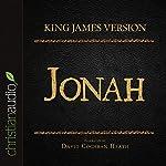 Holy Bible in Audio - King James Version: Jonah |  King James Version