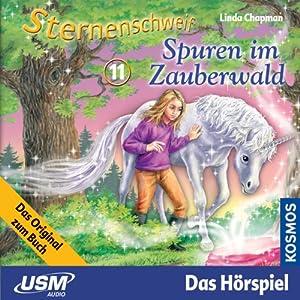 Spuren im Zauberwald (Sternenschweif 11) Hörspiel