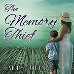 The Memory Thief | Emily Colin