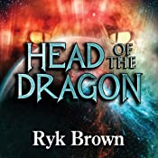 Head of the Dragon: Frontiers Saga Series, Book 6 | Ryk Brown
