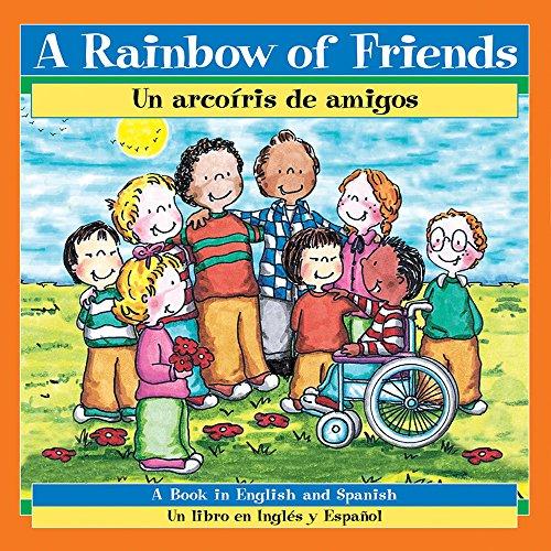 A Rainbow of Friends/Un Arcoiris de Amigos