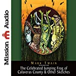 Celebrated Jumping Frog & Other Sketches | Mark Twain