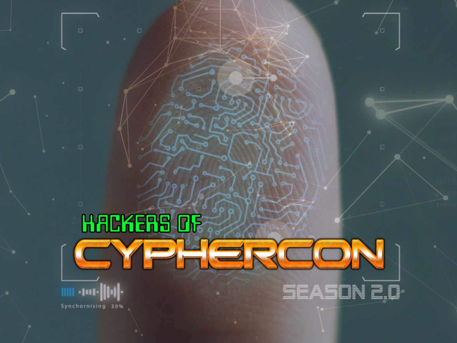 Hackers of CypherCon - Season 2