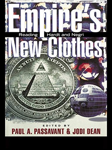 Empire's New Clothes: Reading Hardt and Negri
