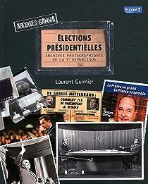 Elections pr�sidentielles Archives Gamma : Archives photographiques de la Ve R�publique par Guimier