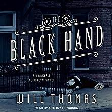 The Black Hand: Barker & Llewelyn Series, Book 5 | Livre audio Auteur(s) : Will Thomas Narrateur(s) : Antony Ferguson