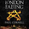 London Falling: The Shadow Police, Book One Audiobook by Paul Cornell Narrated by Damian Lynch