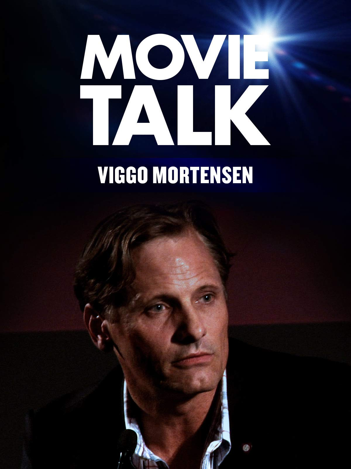 Movie Talk - Viggo Mortensen