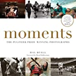 Moments: The Pulitzer Prize-Winning P...