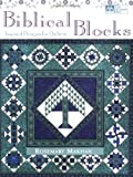 img - for Biblical Blocks: Inspired Designs for Quilters by Rosemary Makhan (2001-05-01) book / textbook / text book