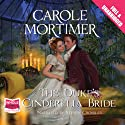 The Duke's Cinderella Bride Audiobook by Carole Mortimer Narrated by Steven Crossley