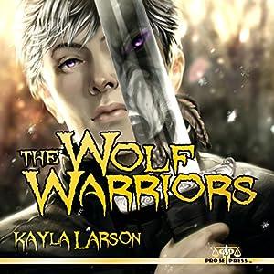 The Wolf Warriors Audiobook