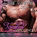 Tangled Innocence: Dante's Circle, Book 4 Audiobook by Carrie Ann Ryan Narrated by Gregory Salinas