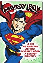 """Happy Birthday Greeting Card Superman """"A Kid As Amazing As You Doesn't Need a Secret Identity!"""""""