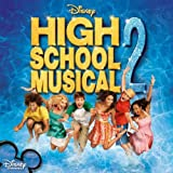 High School Musical 2 Original Soundtrack High School Musical