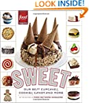 Sweet: Our Best Cupcakes, Cookies, Ca...