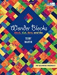 Wonder Blocks: Stack, Cut, Sew, and Go
