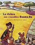La rivi�re aux crocodiles Baama-Ba