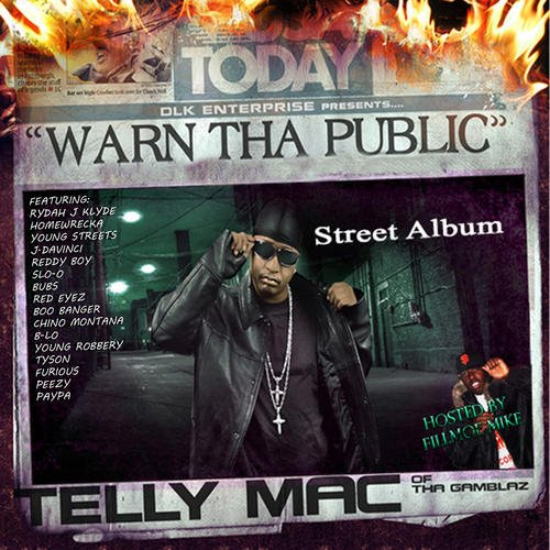Telly Mac Warn The Public 2011