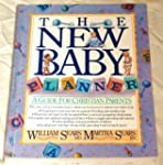 The New Baby Planner/a Guide for Chri...