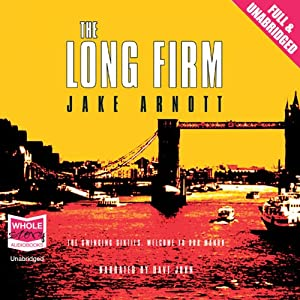 The Long Firm | [Jake Arnott]