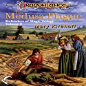 The Medusa Plague: Dragonlance: Defenders of Magic, Book 2 (       UNABRIDGED) by Mary Kirchoff Narrated by JP Linton
