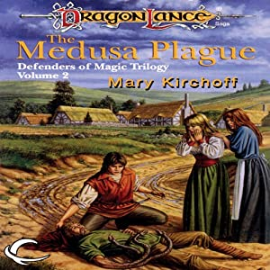 The Medusa Plague: Dragonlance: Defenders of Magic, Book 2 | [Mary Kirchoff]