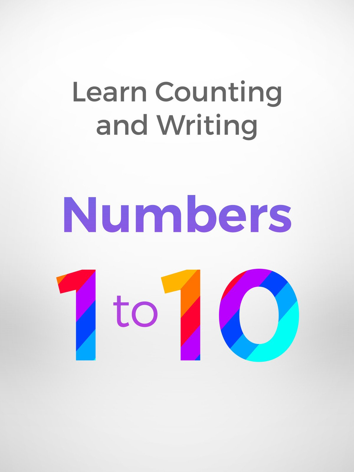 Learn Counting and Writing Numbers 1 to 10