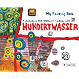 A Journey in the World of Fantasy with Hundertwasser (Colouring Books)