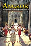 img - for Angkor: Cambodia's Wondrous Khmer Temples (Sixth Edition) (Odyssey Illustrated Guides) book / textbook / text book