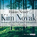 Kim Novak badete nie im See von Genezareth | Håkan Nesser