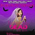 Fashionably Dead and Wed Hörbuch von Robyn Peterman Gesprochen von: Jessica Almasy