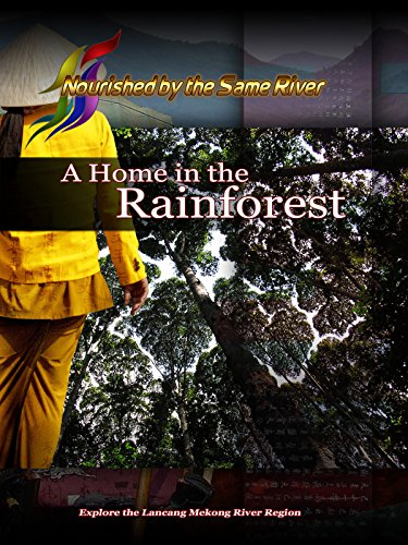 Nourished by the Same River - A Home in the Rainforest