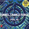Tunnel Trance Force Vol.41