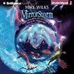Mirrorstorm: Mirrorscape, Book 2 | Mike Wilks