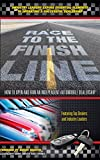 img - for Race To The Finish Line...How To Open and Run An Independent Automobile Dealership book / textbook / text book