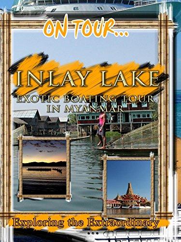 On Tour... INLAY LAKE