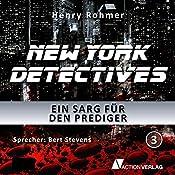 Ein Sarg für den Prediger (New York Detectives 3) | Henry Rohmer