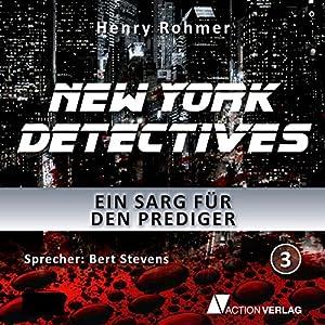 Ein Sarg für den Prediger (New York Detectives 3) Hörbuch