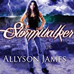 Stormwalker: Stormwalker Series, Book 1 (       UNABRIDGED) by Allyson James Narrated by Hillary Huber
