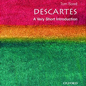 Descartes: A Very Short Introduction | [Tom Sorell]